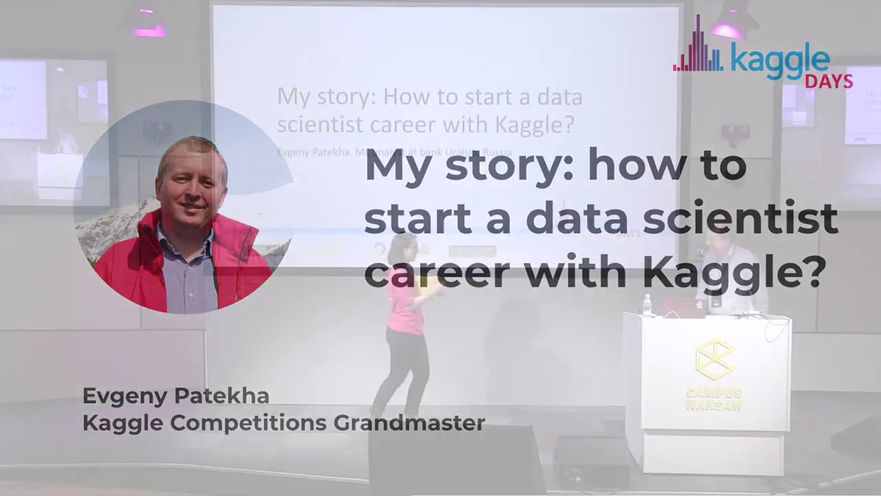 How to Start a DS Career with Kaggle | by Evgeny Patekha | Kaggle Days  Warsaw