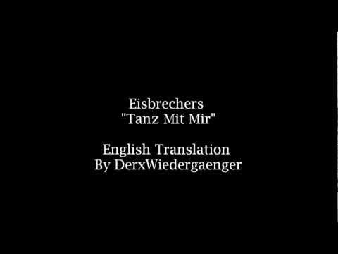 Eisbrechers 'Tanz Mit Mir' (English Lyrics)