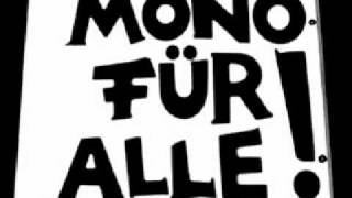 Mono Für Alle - Ich will kein Spießer sein