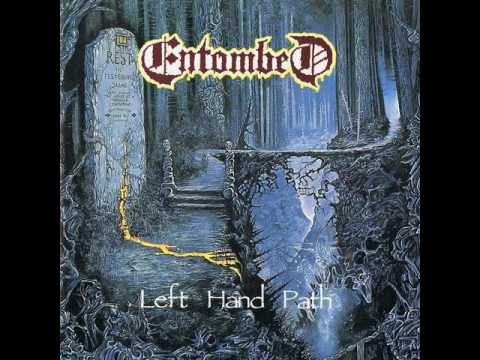Entombed - Left Hand Path (Full Album)