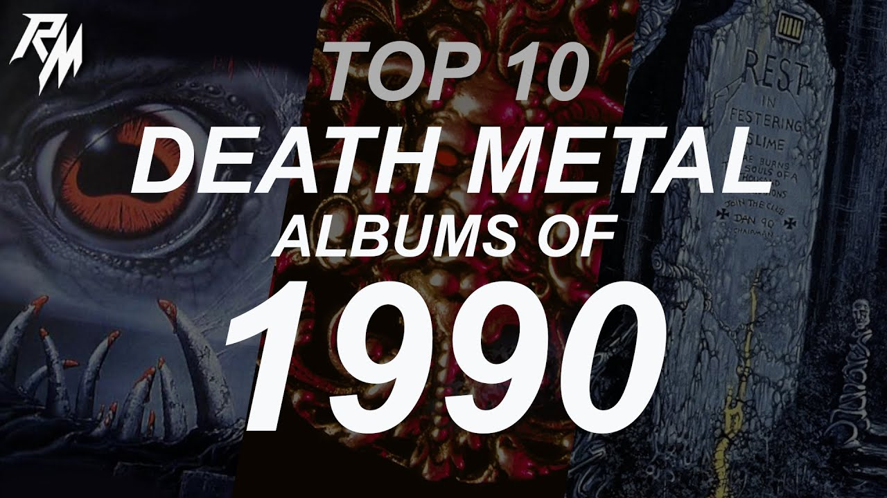 TOP 10 DEATH METAL ALBUMS OF 1990. (Entombed, Death, Deicide, Obituary & Cannibal Corpse)