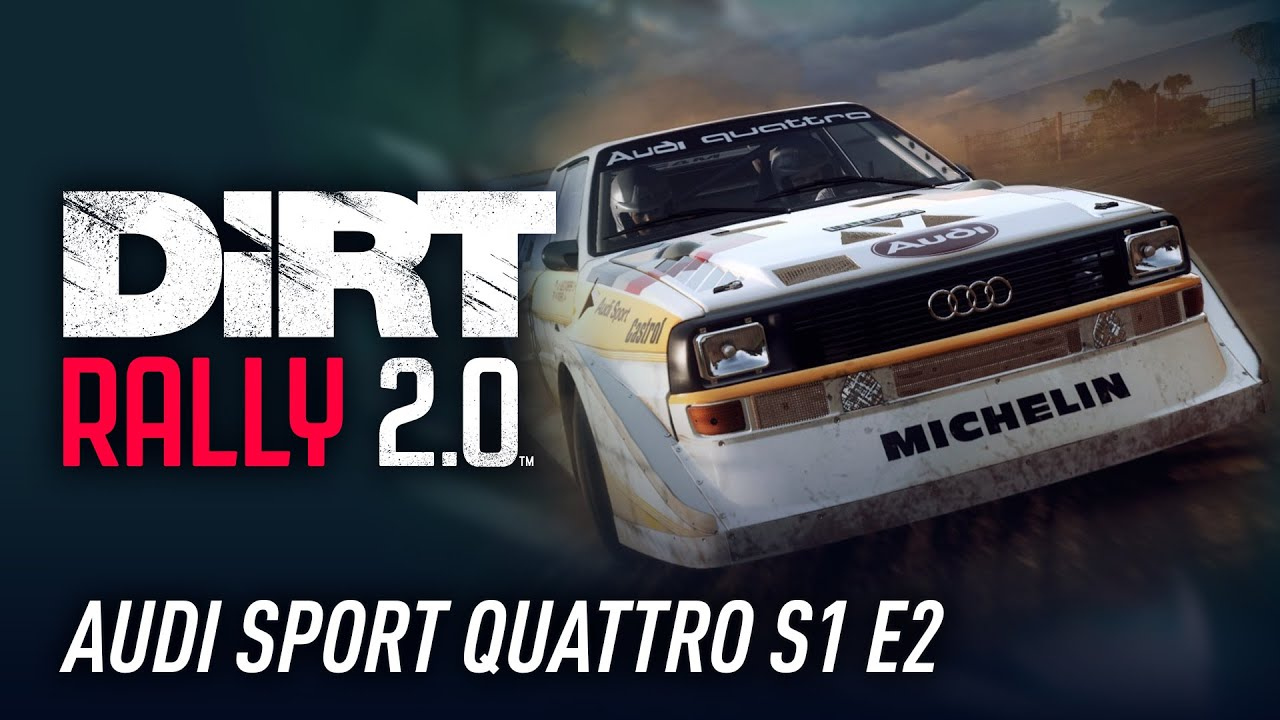 Audi Sport Quattro S1 E2 Is Car Of The Week In Dirt Rally 2 0