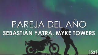 Sebastián Yatra, Myke Towers - Pareja Del Año (Letra)