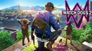 WATCH DOGS 2 Full Game Walkthrough First 30 Minutes Of Main Game | POLICE CHASE!! | (Xbox One/PS4)