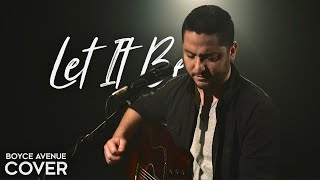 Let It Be - The Beatles (Boyce Avenue acoustic cover) on Spotify & Apple