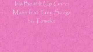 Ima Beat It Up Gucci Mane feat.Trey Songz with Lyrics