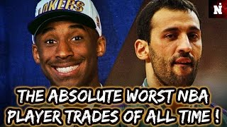 The Absolute Worst NBA Player Trades Of All Time!