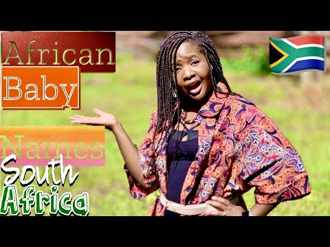 MOST POPULAR SOUTH AFRICAN BABY NAMES | UNISEX BABY NAMES WITH MEANINGS 2020