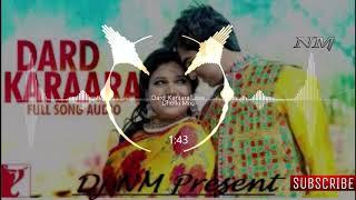 Dard_Karaara(Love Dholki Mix)- Dj NM Present