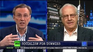 Richard Wolff - Socialism For Dummies - Tune In...