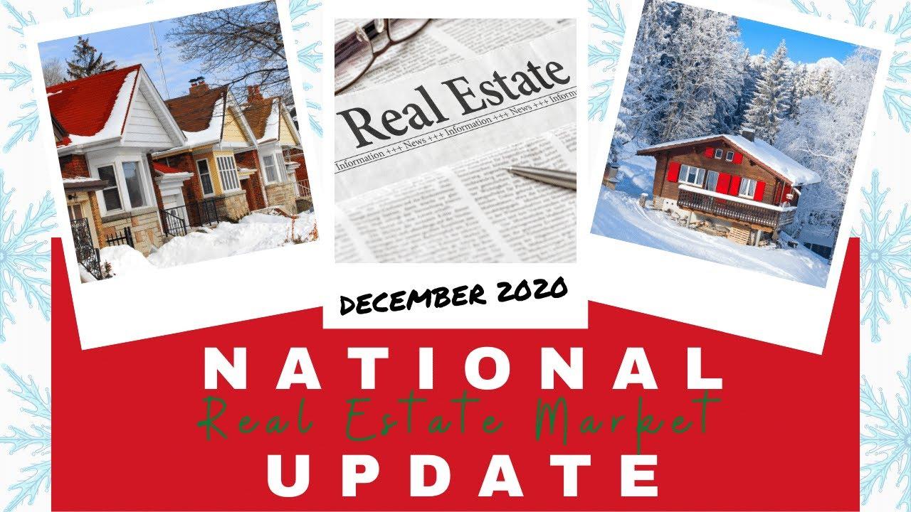 National Real Estate Market Update | Dec 2020