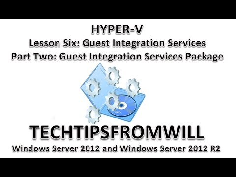 Lesson Six: Guest Integration Services Part Two: Guest Integration Services Package