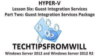 Lesson Six: Guest Integration Services Part Two: Guest Integration Services Package