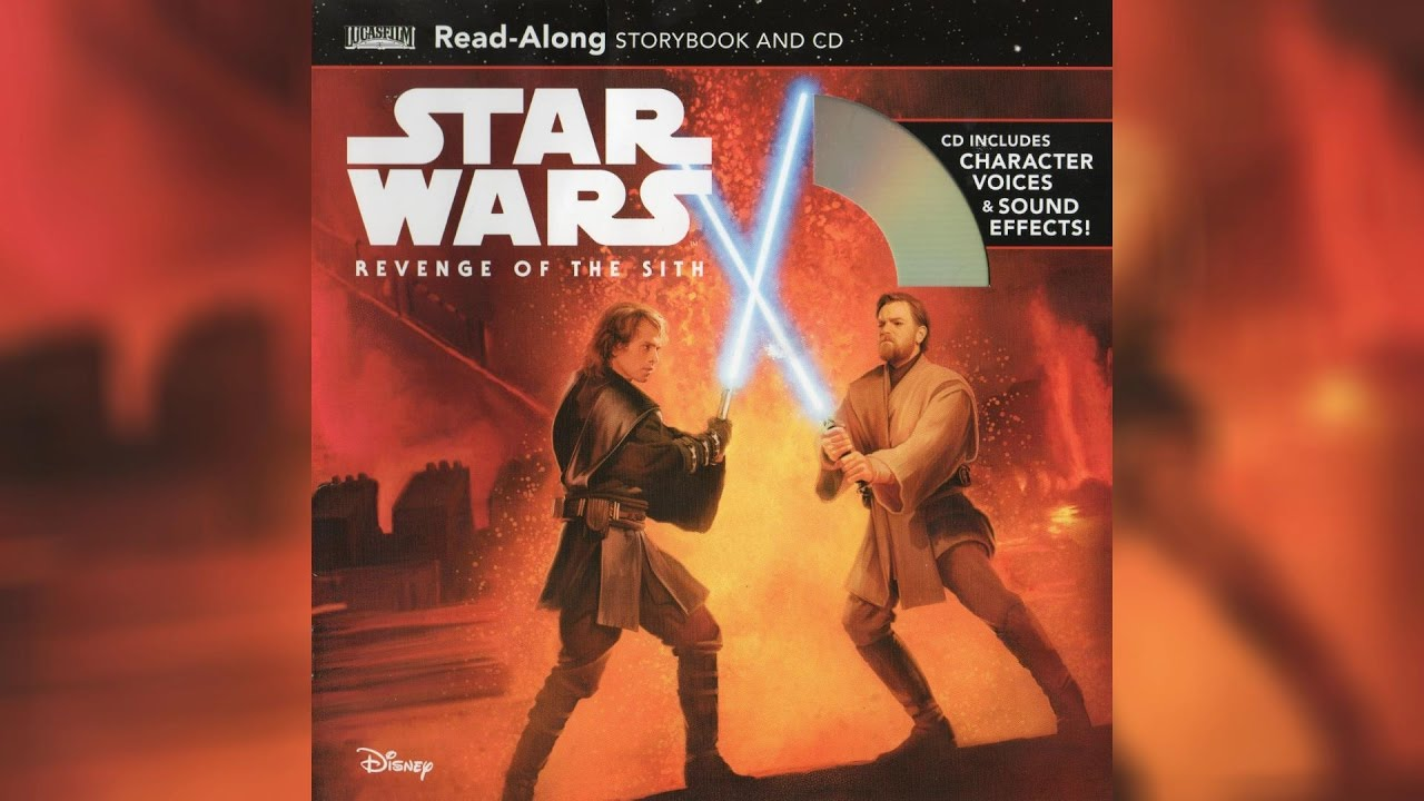 2017 Star Wars Revenge Of The Sith Read Along Story Book And Cd Youtube