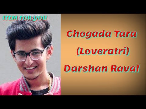 CHOGADA TARA LYRICS -DARSHAN RAVAL | Chogada Lyrics Song | CHOGADA TARA LYRICAL