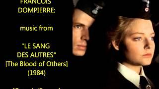 """Francois Dompierre: music from """"Le Sang des Autres"""" (1984)"""