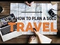 How To Plan A Solo, Backpacking, Euro Trip!