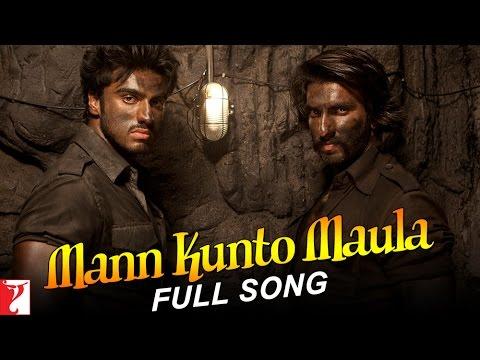 Mann Kunto Maula  Full Song  Gunday  Ranveer Singh  Arjun Kapoor  Shadab Faridi  Altamash