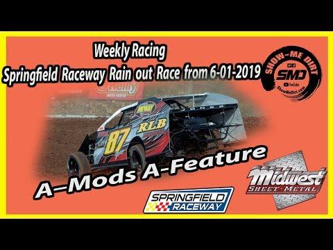 S03-E290 A-Mods A-Feature Rain out race Springfield Raceway 6-01-2019 #DirtTrackRacing