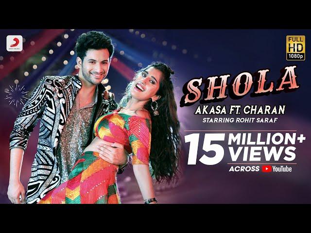 Shola | AKASA ft. Charan | Rohit Saraf | Party Hit Song 2021