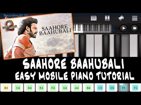 Saahore Baahubali Song (Baahubali 2) Prabhas,Ramya Krishna- Easy MobilePerfect Piano Tutorial