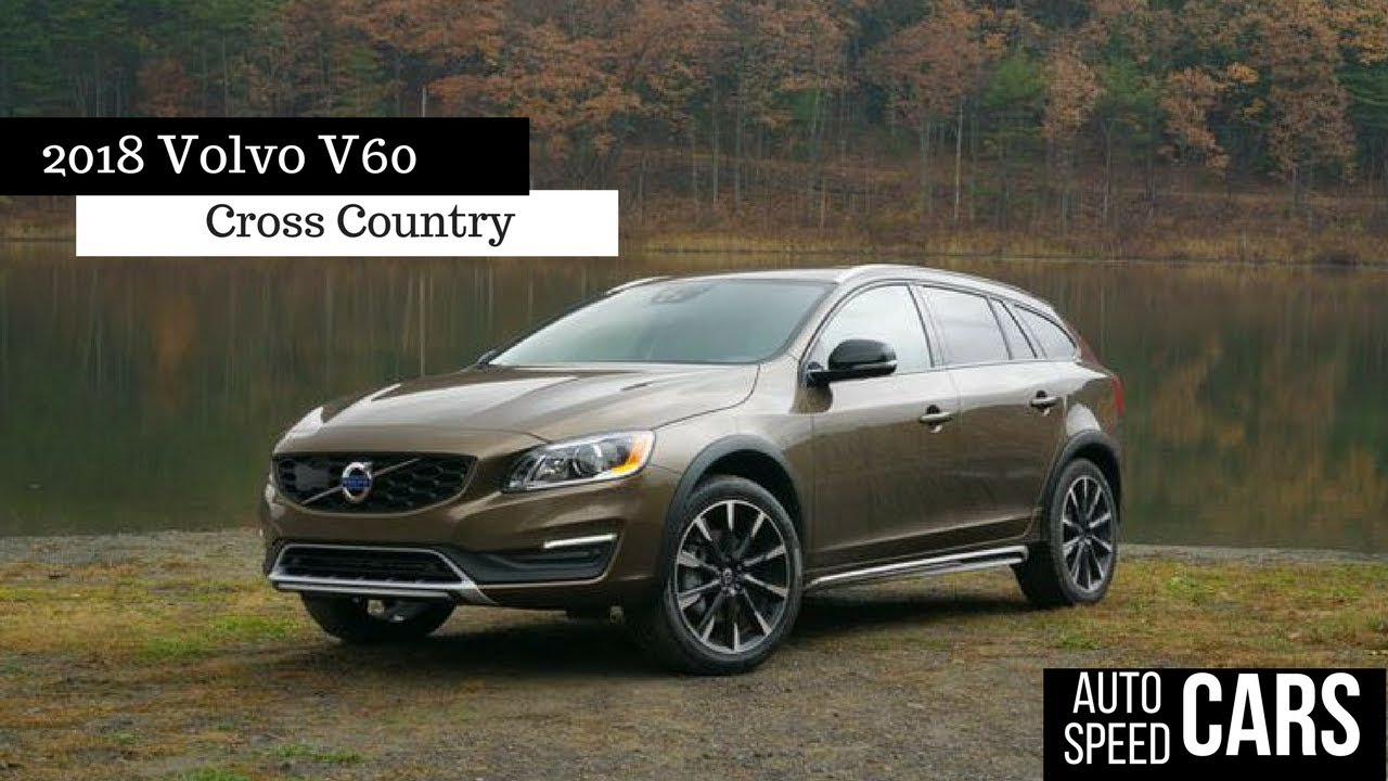 2018 Volvo V60 Cross Country Concept | Car Models 2018 - 2019