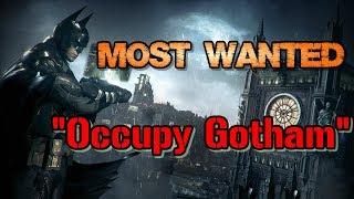 """""""Batman: Arkham Knight"""" Walkthrough (Hard), Most Wanted: Occupy Gotham"""