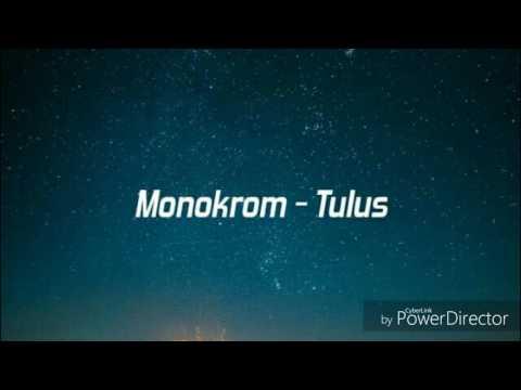 Monokrom - Tulus (lyrics Video)