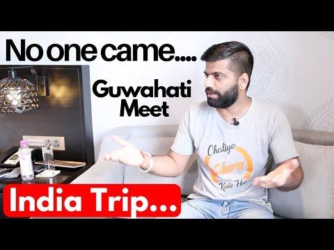 Nobody came to see me 😭😭😭 Guwahati Meet...