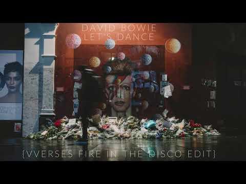 David Bowie  Lets Dance VVerses Fire In The Disco Edit