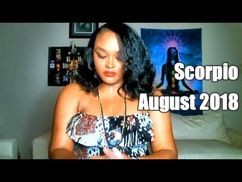 When You Shift, The Universe Shifts With You! Scorpio August 2018
