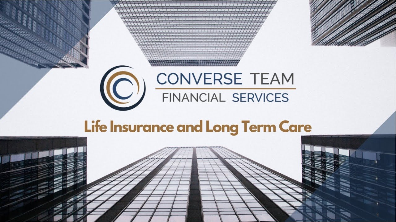 Life Insurance and Long-Term Care