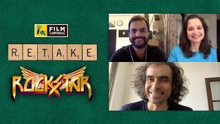 Discuss Rockstar With Imtiaz Ali | Anupama Chopra, Rahul Desai | FC Retake | Film Companion