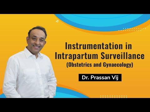 Re-uploaded: Instrumentation in Intrapartum Surveillance Session by Dr. Prassan Vij