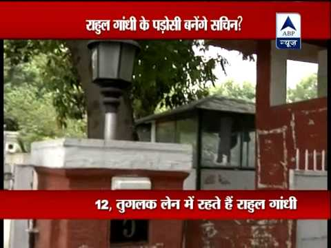 Sachin May Be Allotted Bungalow Opposite Rahul Gandhi S