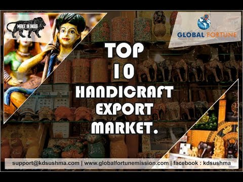 TOP 10 HANDICRAFT EXPORT MARKETS.