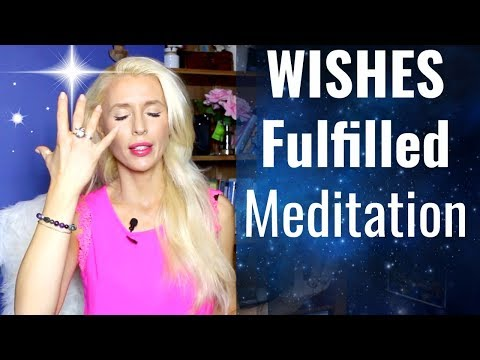 WISHES Fulfilled Meditation/I AM MANIFESTATION