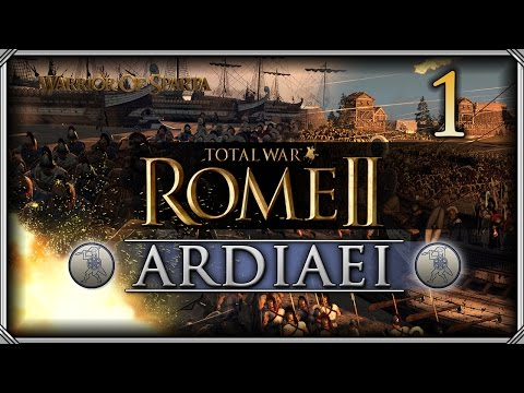 Total War Rome II: Ardiaei Campaign #1 - Securing the Coast!