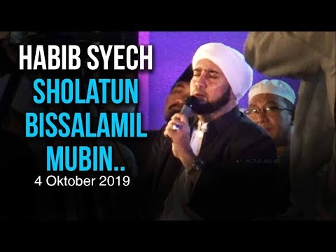 Habib Syech Sholatun Bissalamil Mubin Candra Wilwatikta Pasuruan 4 Oktober 2019