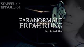 Paranormale Erfahrung - Ich erlebte... (S05E01)