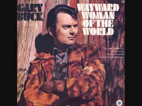 Gary Buck  - Wayward Woman Of The World