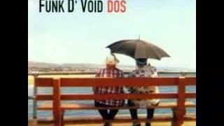 Funk D'Void - Magnolia