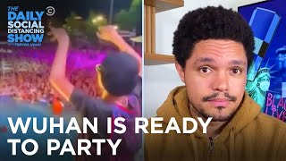 In Other News: Wuhan's Party, Laura Loomer & Trump Collusion | The Daily Social Distancing Show