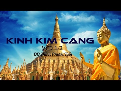 Kinh Kim Cang - Thich Phuoc Tien (6-2012) - VCD1/3