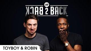 Toyboy & Robin - UKF Back2Back Episode 1