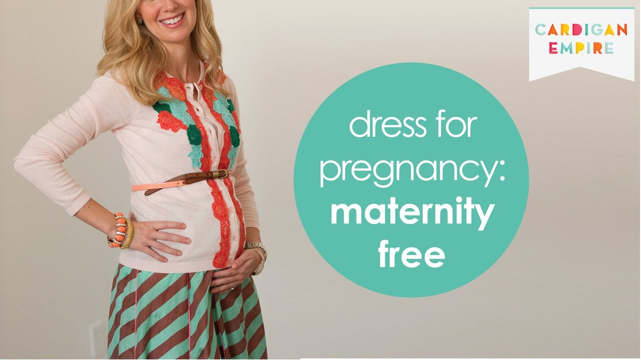 How to Dress for Pregnancy without Maternity Clothes - YouTube