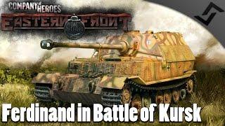 Ferdinand in Battle of Kursk - Company of Heroes: Eastern Front Mod