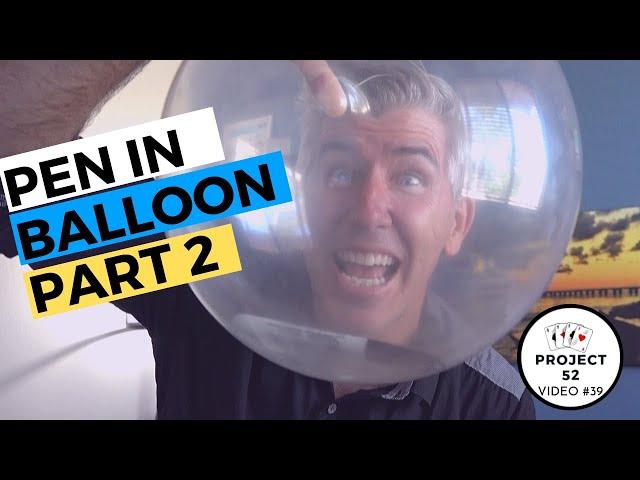 Pen In Balloon AGAIN!