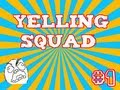 Download Yelling Squad #1 Goona find my Dil-do