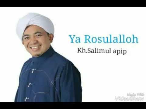 Kh.samul apip Ya Rosulalloh
